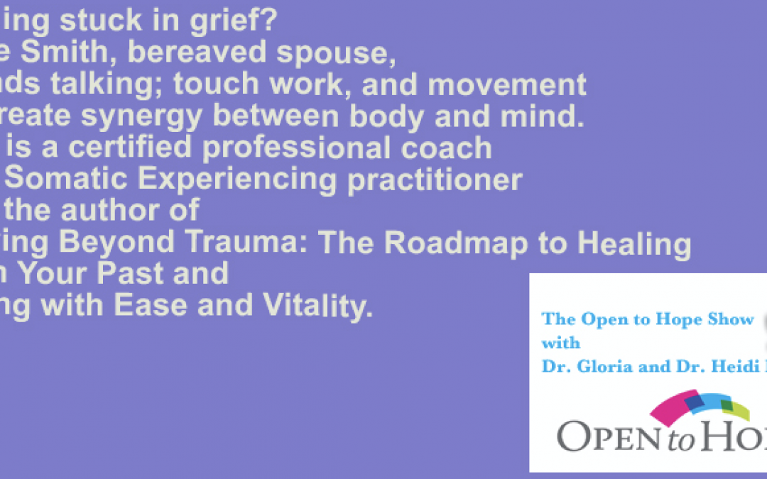 FEATURED! Open to Hope Podcast: Trapped in Trauma during COVID-19